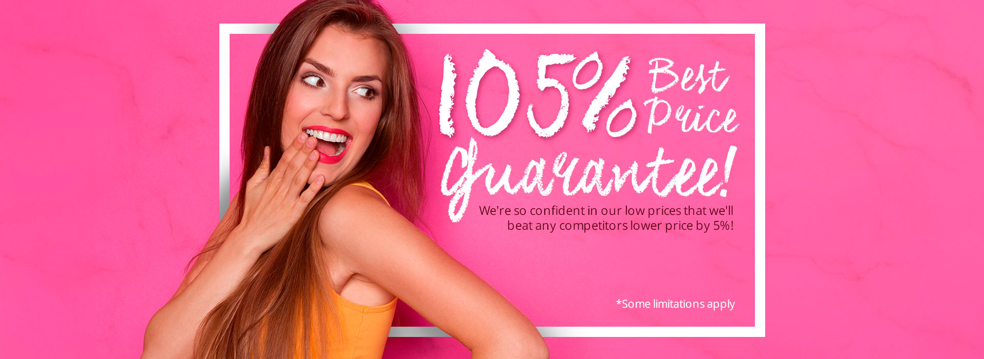 105% Best Price Guarantee